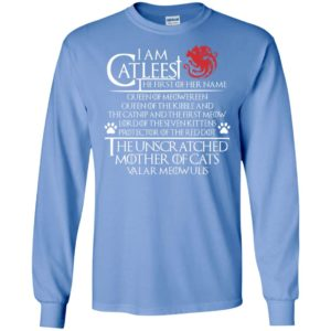 I am cat leest the first of her name long sleeve