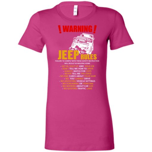 Warning jeep rules don't tell me how to drive women tee
