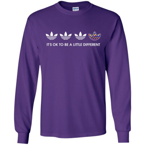 Its ok to be a little different long sleeve