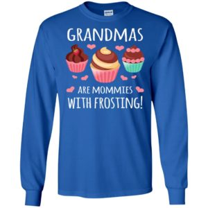 Grandmas are mommies with frosting shirt christmas gift for grandma long sleeve