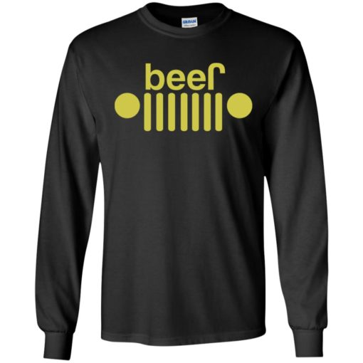 Jeep and beer lover long sleeve