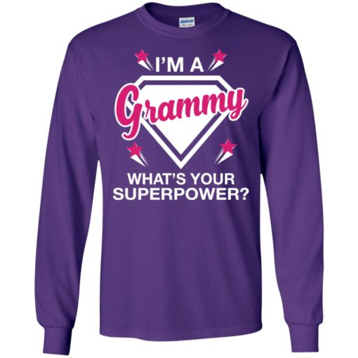 I'm grammy what is your super power gift for mother long sleeve