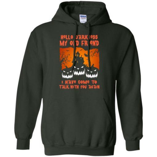 Hello darkness my old friend pumpkins funny halloween idea gift hoodie