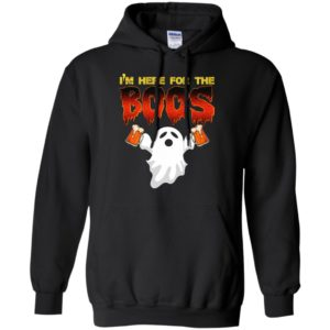 I'm here for the boos funny beer lover halloween gift hoodie