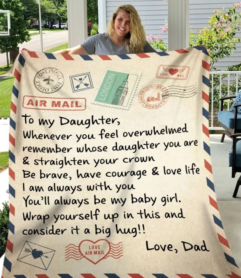A message from your dad to his little girl